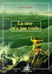 Mer N'A Pas Voulu - Couverture - Format classique
