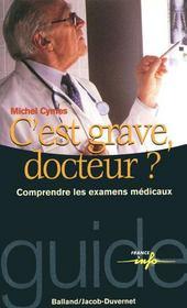 C'est grave docteur ? comprendre les examens medicaux – Michel Cymes – ACHETER OCCASION – 14/05/1999