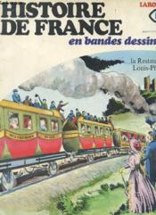 Histoire De France En Bandes Dessinees N°18 - La Restauration Louis-Philippe - Couverture - Format classique