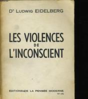 Les Violences De L'Inconscient - Couverture - Format classique