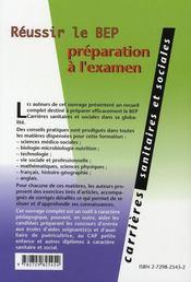 Réussir le bep carrières sanitaires et sociales ; préparation à l'examen - 4ème de couverture - Format classique