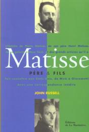 Matisse, Pere Et Fils - Couverture - Format classique