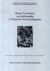 Roger cousinet, un philosophe à l'épreuve de la pédagogie - Intérieur - Format classique