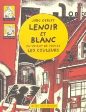 Lenoir et Blanc en voient de toutes les couleurs - Couverture - Format classique