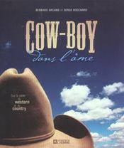 Cow-Boy Dans L'Ame ; Sur La Piste Du Western Et Du Country - Intérieur - Format classique