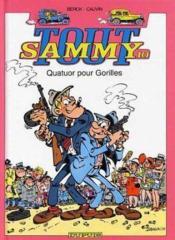 Tout Sammy t.10 ; quatuor pour gorilles ; intégrale - Couverture - Format classique