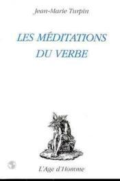 Les Meditations Du Verbe - Couverture - Format classique