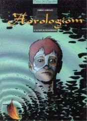 Horologiom t.4 ; la nuit du requinqueur - Couverture - Format classique