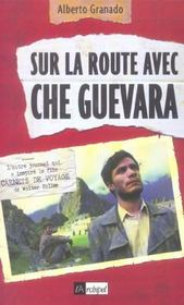 Sur La Route Avec Che Guevara - Intérieur - Format classique
