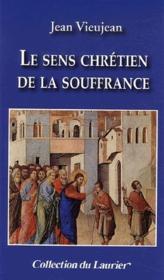 Le sens chrétien de la souffrance - Couverture - Format classique