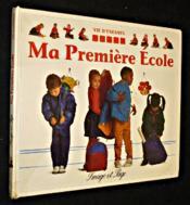 Ma Premiere Ecole - Vie D'Enfants - Couverture - Format classique