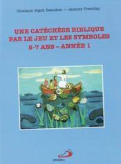 Catechese biblibique par le jeu et les s - Couverture - Format classique