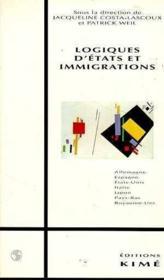 Logiques d'états et immigrations - Couverture - Format classique