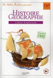 Histoire-geographie ; CM1, cycle 3 ; cahier d'exercices (edition 2010)