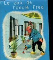 Le Zoo De L'Oncle Fred - Couverture - Format classique