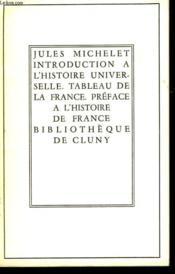 Introduction A L'Histoire Universelle - Talbleau De La France - Couverture - Format classique