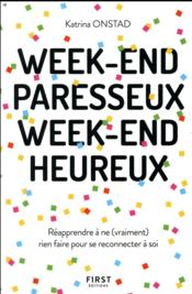 Vente  Week-end paresseux, week-end heureux  - Katrina Onstad