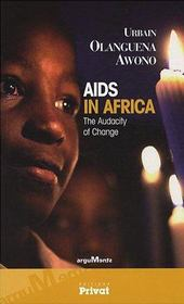 Vente  AIDS in Africa ; the audacity of change  - Olanguena Awono - Olanguena Awono U.