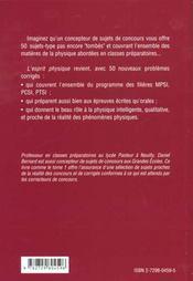 L'Esprit Physique 2 50 Nouveaux Problemes De Physique Pour Reussir En Sup Mpsi-Pcsi-Ptsi - 4ème de couverture - Format classique