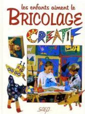 Les enfants aiment le bricolage créatif - Couverture - Format classique