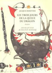 Les Trois Jours De La Queue Du Dragon - Intérieur - Format classique