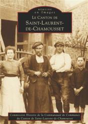Le canton de Saint-Laurent-de-Chamousset - Couverture - Format classique