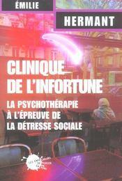 Clinique De L'Infortune. La Psychotherapie A L'Epreuve De La Detresse Sociale - Intérieur - Format classique