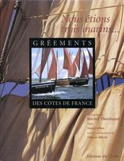 Greements Des Cotes De France  - B Cadoret - Michel Thersiquel - Daniel Gilles