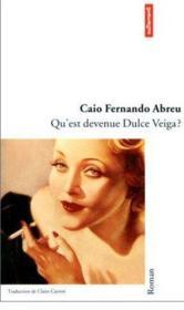 Qu'est devenue Dulce Veiga ? - Couverture - Format classique