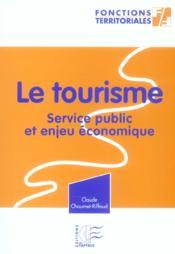Le tourisme - service public et enjeu economique - Couverture - Format classique