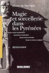 Dictonnaire de magie et de sorcellerie dans les pyr. - Couverture - Format classique