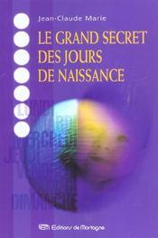 Grand Secret Des Jours De Naissance (Le) - Intérieur - Format classique