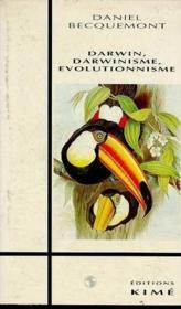 Darwin Darwinisme Evolutionnisme - Couverture - Format classique