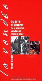 Guerre d'algérie : des appelés vendéens témoignent - Intérieur - Format classique