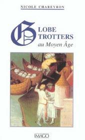 Globe-Trotters Au Moyen Age - Intérieur - Format classique