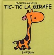 Tic-tic la girafe - Intérieur - Format classique