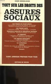 Tout Sur Les Droits Des Assures Sociaux. Guide Juridique Pratique Pour Tous. - Couverture - Format classique