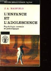 L'Enfance Et L'Adolescence - Psychologie Normale Et Pathologique - Couverture - Format classique