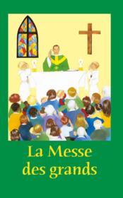 La messe des grands ; rite de Paul VI - Couverture - Format classique