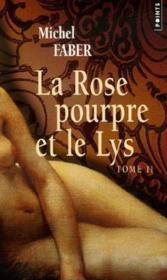 La rose pourpre et le lys t.2 - Couverture - Format classique