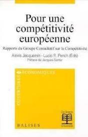 Pour Une Competitivite Europeenne Rapports Du Groupe Consult./Competitivit - Couverture - Format classique