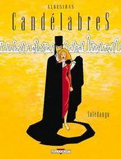 Candelabres t.1 ; soledango - Intérieur - Format classique