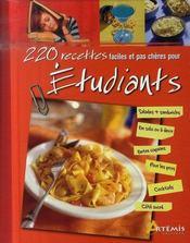 220 recettes faciles et pas chères pour étudiants - Intérieur - Format classique