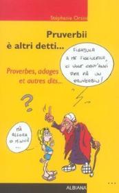 Pruverbii e altri detti... proverbes, adages et autres dits - Couverture - Format classique