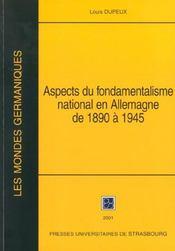 Aspects Fondamentalisme National En Allemagne 1890 1945 Et Essais Complementaires. - Intérieur - Format classique