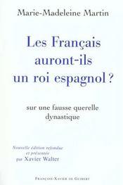Les francais auront-ils un roi espagnol ? 2eme edition - Intérieur - Format classique