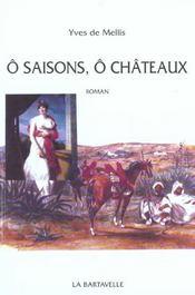 O Saison O Chateau - Intérieur - Format classique