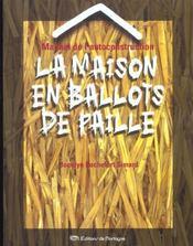 Manuel De L'Autoconstruction - La Maison En Ballots De Paille - Intérieur - Format classique