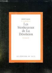 Les Bienheureux De La Desolation. - Couverture - Format classique