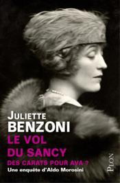 Vente livre :  Le vol du Sancy  - Juliette Benzoni